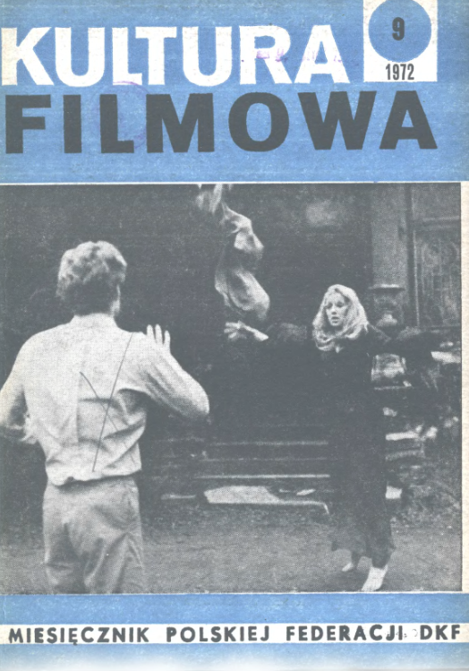 Kultura filmowa, 1972 nr 9