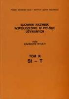 Słownik nazwisk współcześnie w Polsce używanych. T. 9, St-T