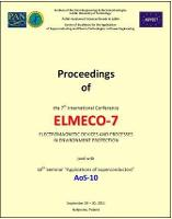 "Proceedings of the 7th International Conference ELMECO-7 - electromagnetic devices and processes in environment protection : joint with 10th Seminar ""Applications of Superconductors AoS-10"", Nałęczów, Poland, 28-30 September 2011"
