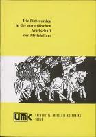 Die Ritterorden in der europäischen Wirtschaft des Mittelalters