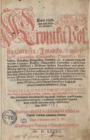 Kronika Polska, Litewska, Żmodźka y wszystkiey Rusi [...] - Stryjkowski, Maciej (ca 1547-ca 1593)