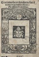 Tractatus sacerdotalis de sacramentis deq[ue] divinis officijs et eo[rum] administration[n]ibus - Mikołaj z Błonia ( -ca 1448)