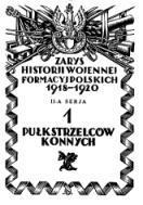 Zarys historji wojennej 1-go pułku strzelców konnych - Mularczyk Józef