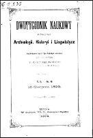 Dwutygodnik Naukowy : poświęcony archeologii, historyi i lingwistyce : wychodzący 1 i 15 każdego miesiąca, T.2, nr 16 (15 sierpnia 1879)