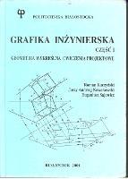 Grafika inżynierska. Cz.1, Geometria wykreślna : ćwiczenia projektowe - Kaczyński, Roman.