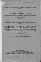 Kodeks dyplomatyczny katedry i diecezji wileńskiej = Codex diplomaticus ecclesiae cathedralis necnon Dioeceseos Vilnensis. T. 1, (1387-1507)