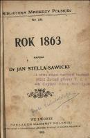 Rok 1863. - Stella-Sawicki, Jan.