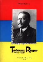 Tadeusz Reger : (1872-1938) - Buława, Edward