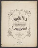 Gwiazdka polka : skomponowana na pianoforte przez L. Lewandowskiego - Lewandowski, Leopold (1831-1896)