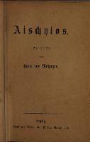 Aischylos. Berbeutscht von Hans von Wolzogen - Aeschylus