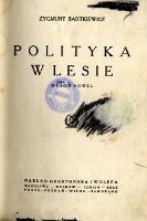 Polityka w lesie : wybór nowel - Bartkiewicz, Zygmunt (1867-1944)