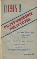 !!1914!! : przepowiednie polityczne Czesława Czyńskiego (Punar-Bhava) [...] - Czyński, Czesław (1858-1932)