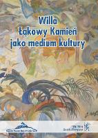 Zeszyty Historyczne. Willa Łąkowy Kamień jako medium kultury, 2016, nr 1 (5) [Dokument elektroniczny]