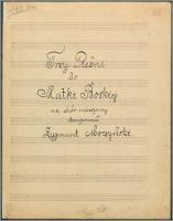 Trzy Pieśni do Matki Boskiej : na chór mieszany - Moczyński, Zygmunt (1871-1940)