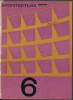 Architektura. 1965 nr 6 = 211 (czerwiec) - Stowarzyszenie Architektów Polskich