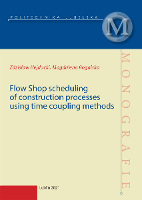 Flow Shop scheduling of construction processes using time coupling methods - Hejducki, Zdzisław