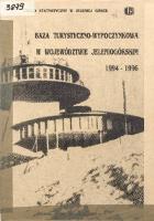 Baza turystyczno-wypoczynkowa w województwie jeleniogórskim 1994-1996