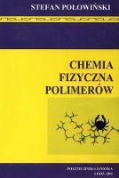 Chemia fizyczna polimerów - Połowiński, Stefan.