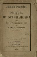 Jędrzej Śniadecki : Teoryja jestestw organicznych w obec dzisiejszych pojęć o życiu - Kramsztyk, Zygmunt (1849-1920)