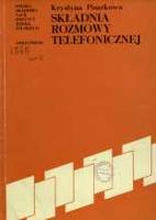 Składnia rozmowy telefonicznej - Pisarkowa, Krystyna (1932–2010)