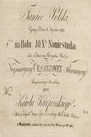 Taniec polski grany w dniu 25. stycznia r. 1824 na balu u J.O. Xcia Namiestnika iako [!] w doroczną uroczystość urodzin Najjaśniejszej Cesarzowej Panującej - Kurpiński, Karol Kazimierz (1785-1857)