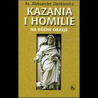 Kazania i homilie na różne okazje - Zienkiewicz, Aleksander (1910-1995)