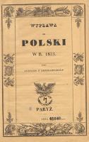 Wyprawa do Polski w r. 1833 przez jednego z Emissariuszów - Chodźko, Michał Borejko (1808-1879)