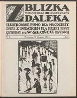 """Z Blizka i z Daleka : ilustrowane pismo dla młodzieży z dodatkiem dla dzieci pt. """"W Słońcu"""". R. 1, 1913 nr 8 (29 XI)"""
