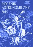 Rocznik Astronomiczny na rok 2015 - Sękowski, Marcin
