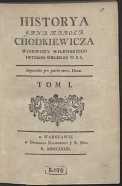Historya Jana Karola Chodkiewicza Woiewody Wilenskiego Hetmana Wielkiego W. X. L. T. 1 - Naruszewicz, Adam (1733-1796)