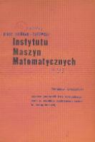 Prace Naukowo-Badawcze Instytutu Maszyn Matematycznych, R. 22 , Nr 1