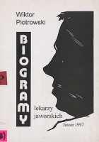 Biogramy lekarzy jaworskich - Piotrowski, Wiktor (1947- )