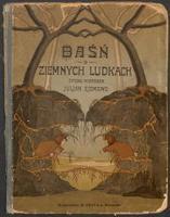 Baśń o ziemnych ludkach - Ejsmond, Julian (1892-1930)