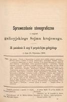 [Kadencja V, sesja III, pos. 22] Sprawozdanie Stenograficzne z Rozpraw Galicyjskiego Sejmu Krajowego. 22. Posiedzenie 3. Sesyi V. Peryodu Sejmu Galicyjskiego