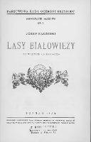 Lasy Białowieży = (Die Waldtypen von Białowieża) - Paczoski, Józef (1864-1942)