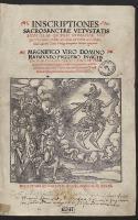 Inscriptiones Sacrosanctae Vetustatis, Non illae Quidem Romanae, Sed Totius Fere Orbis […]. [Var. B] - Amantius, Bartholomaeus