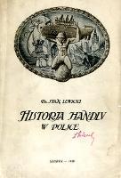Historia handlu w Polsce na tle przywilejów handlowych - Lewicki, Stanisław Józef (1879-1928)