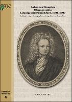 Olsnographia oder Eigentliche Beschreibung des Oelßnischen Fürstenthums in Nieder-Schlesien [dokument elektroniczny]. T.1-2 / Red. i wstęp Lucyna Harc. - Sinapius, Johann (1667-1725)