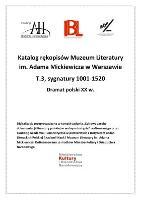 Katalog rękopisów Muzeum Literatury im. Adama Mickiewicza w Warszawie. T. 3, Sygnatury 1001-1520 : dramat polski XX w. - Fiett, Andrzej (oprac.)