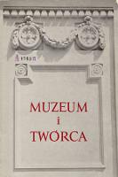 Muzeum i twórca : studia z historii sztuki i kultury ku czci prof. dr Stanisława Lorentza