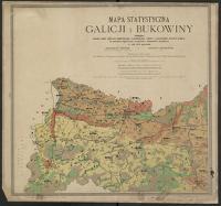 Mapa statystyczna Galicji i Bukowiny obejmująca stosunki ogólne polityczno-administracyjne, komunikacyjne, rolnicze a poszczególnie przemysł krajowy : na podstawie najnowszych poszukiwań i dokumentów urzędowych w roku 1878