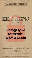 Dzieje Cieszyna : z illustracyami - Popiołek, Franciszek (1868-1960)