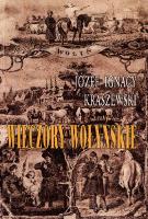 Wieczory wołyńskie. - Kraszewski, Józef Ignacy (1812-1887). Autor