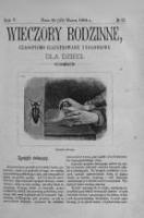 Wieczory Rodzinne: czasopismo illustrowane tygodniowe dla dzieci. 1884, R. 5, nr 12 (10 (22) marca)