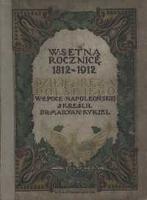 Dzieje oręża polskiego w epoce napoleońskiej - Kukiel, Marian (1885-1973)