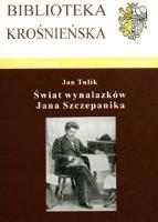 Świat wynalazków Jana Szczepanika - Tulik, Jan (1951- )