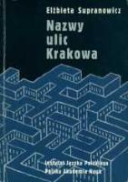 Nazwy ulic Krakowa - Supranowicz, Elżbieta.