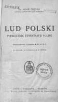 Lud polski: podręcznik etnografji Polski - Fischer, Adam (1889-1943)