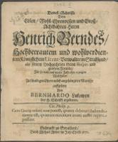 Danck-Schrifft Dem Edlen [...] Herrn Henrich Berndes [...] Königlichen Licent-Verwalter in Stralsund, als seinem Hochgeehrten Herrn Hospiti [...] Für so viele ins dritte Jahr ihm erzeigete Wolthaten - Lukow, Bernhard