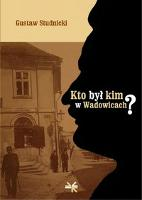 Kto był kim w Wadowicach? - Studnicki, Gustaw (1935-1999)